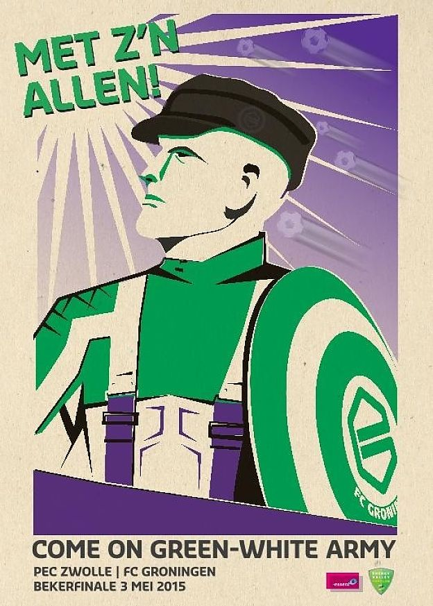 "Het volledige affiche: ""Come on, green white army""."