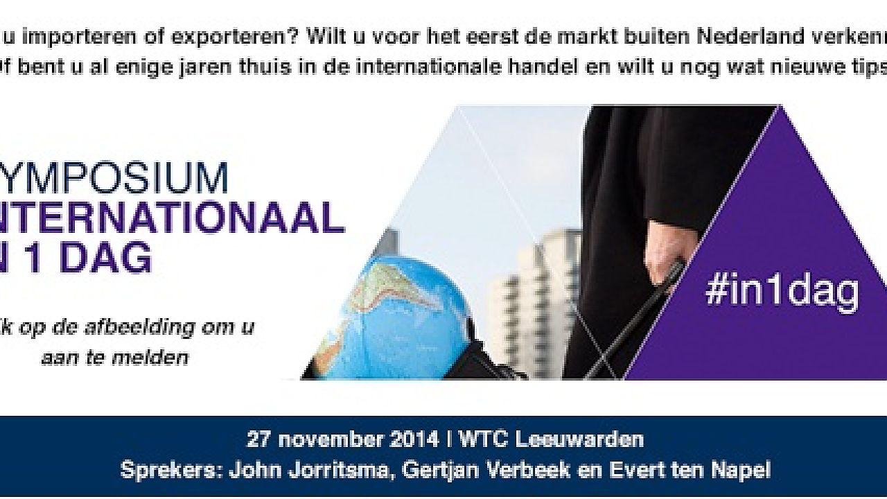 Symposium over Internationaal zakendoen in Noord Nederland